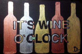 it`s wine o`clock